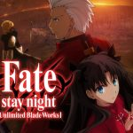 Fate/stay night: Unlimited Blade Works(Season 01 & 02)